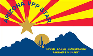 Arizona VPP Star ADOSH, Labor, Management Partners in Safety